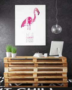 Be a flamingo poster